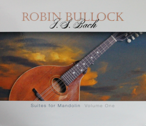 Reviews ⋆ Robin Bullock - Celtic Guitar, Mandolin & Cittern